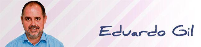 La opinión de Eduardo Gil.