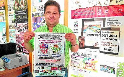 Juan Valle, organizador del amistoso que enfrentará a veteranos de la U.D. Morón y el Real Betis.