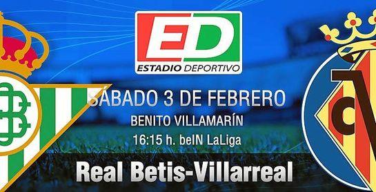 Real Betis-Villarreal: Una montaña rusa a un ritmo vertiginoso