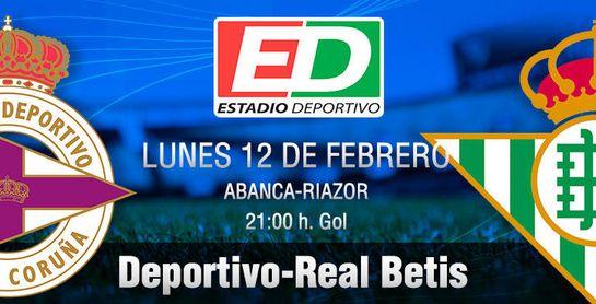 Deportivo-Real Betis: Quiere asomarse al balcón de Europa