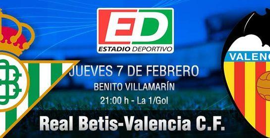 Real Betis-Valencia: Una repentina y feliz prioridad