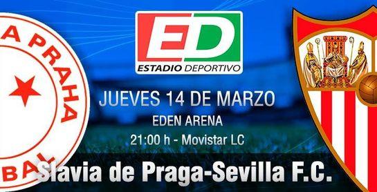 Slavia-Sevilla F.C.: A la arena del Eden para evitar el averno