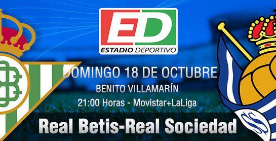 Real Betis-Real Sociedad: Exigente test para homologar el proyecto 20/21 y asaltar el liderato