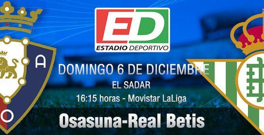 Osasuna-Betis: Empatar a cero sería un triunfo