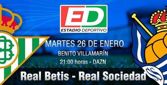 Real Betis-Real Sociedad: Un 'tercer tiempo' para los cuartos