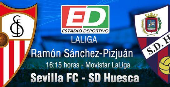 Sevilla FC-SD Huesca: Jugar de verdad ante un colista muy engañoso