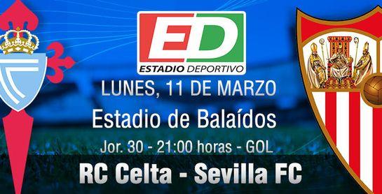 RC Celta - Sevilla FC: 'Consolidación, liberación... y lo que surja'