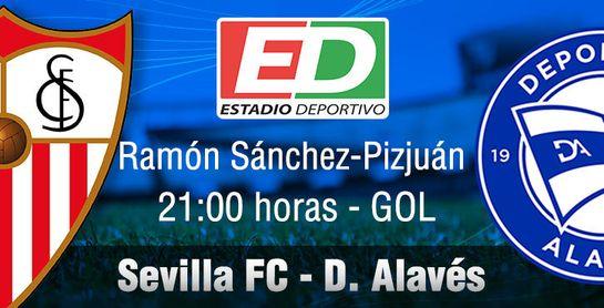 Sevilla FC - D. Alavés: 'Despedidas y broche de oro a otro año de Champions en Nervión'