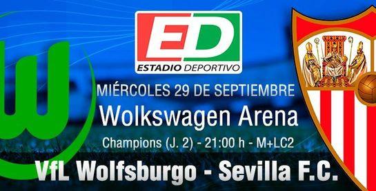 Wolfsburgo - Sevilla FC: En busca del triunfo para marcar distancias (Previa y posibles onces)